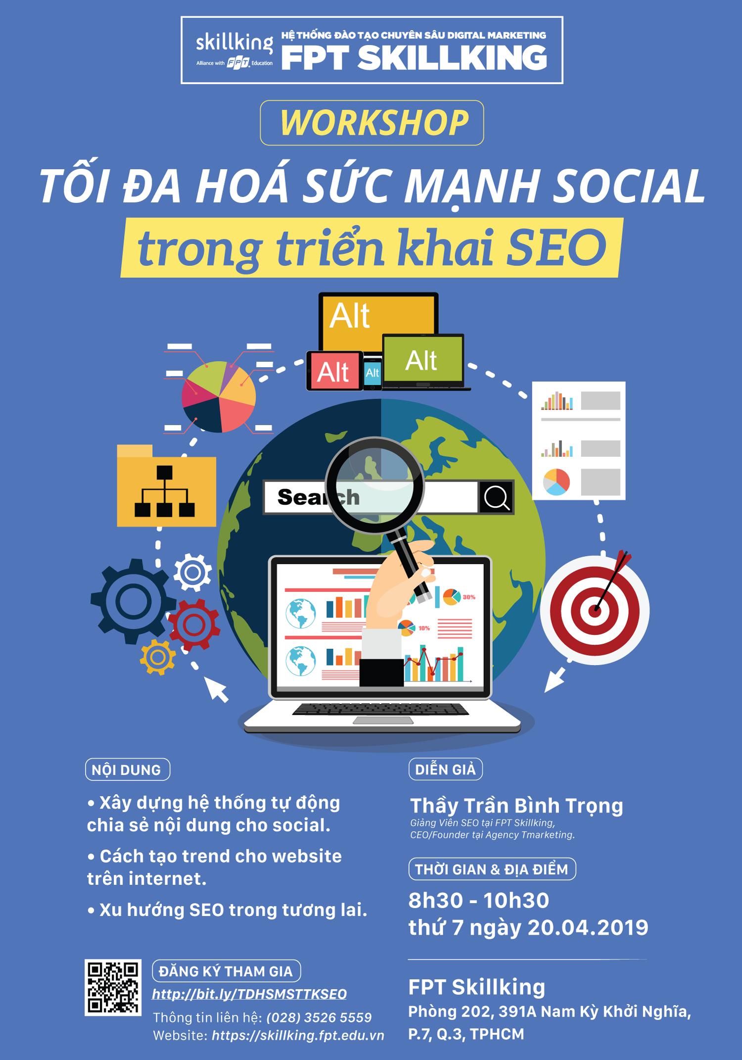 """Chi tiết workshop """"Tối đa hoá sức mạnh Social trong triển khai SEO"""""""