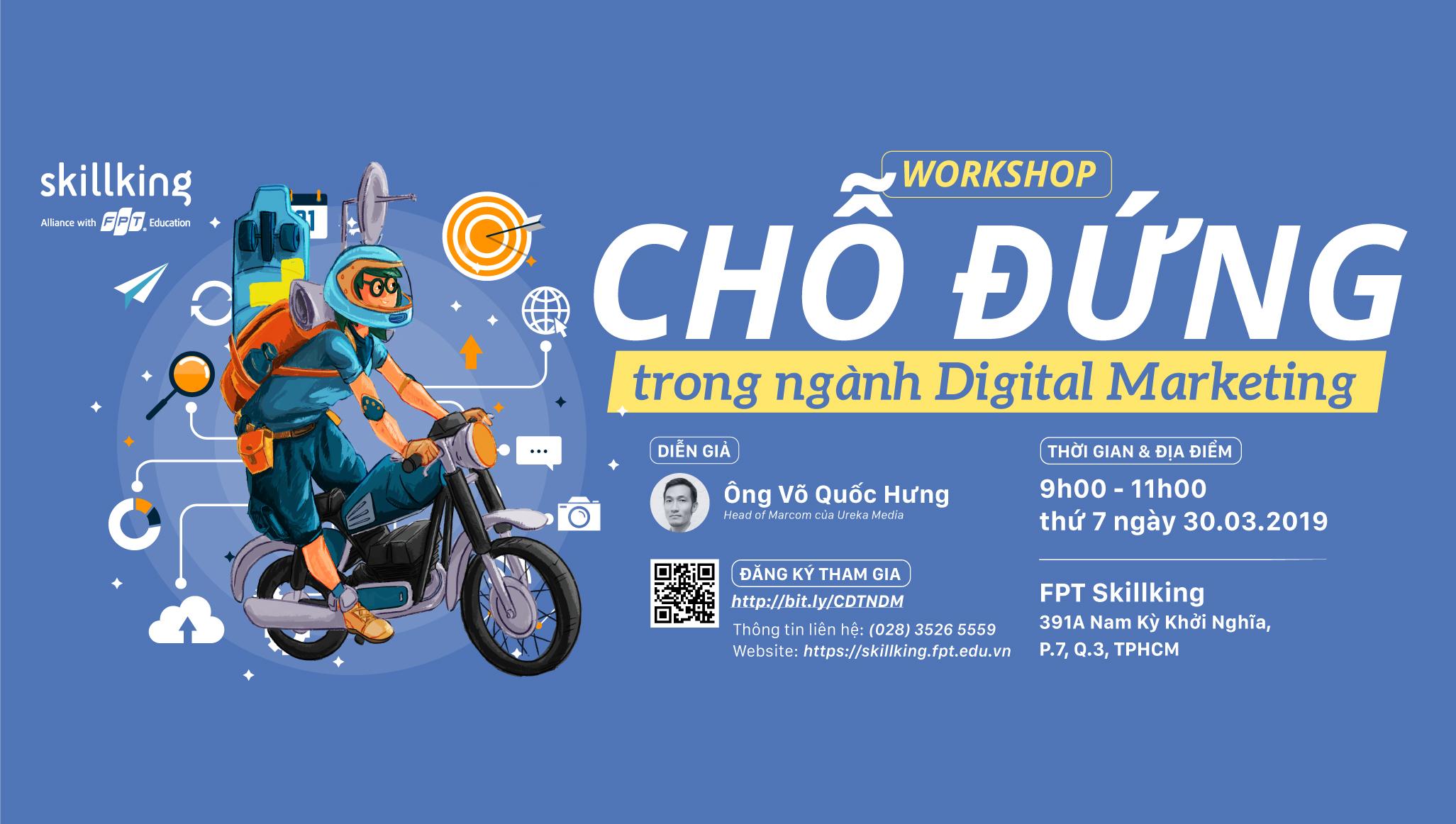 """Workshop """"Chỗ đứng trong ngành Digital Marketing"""""""