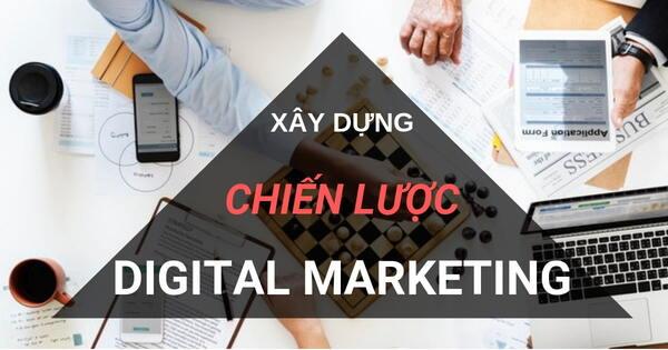 Cách thực hiện một chiến dịch Digital Marketing