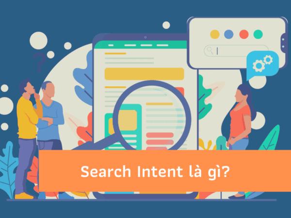 Search Intent là gì?